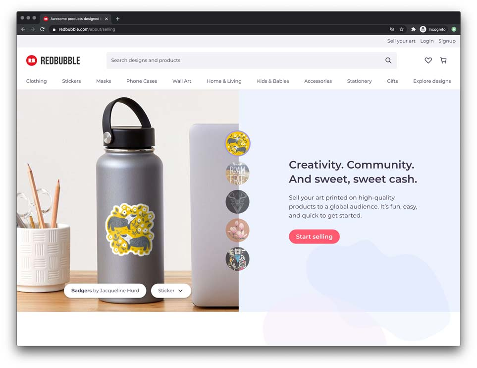 redbubble is a good example of a print on demand marketplace where you can start selling your own custom products such as mugs and pillowcases