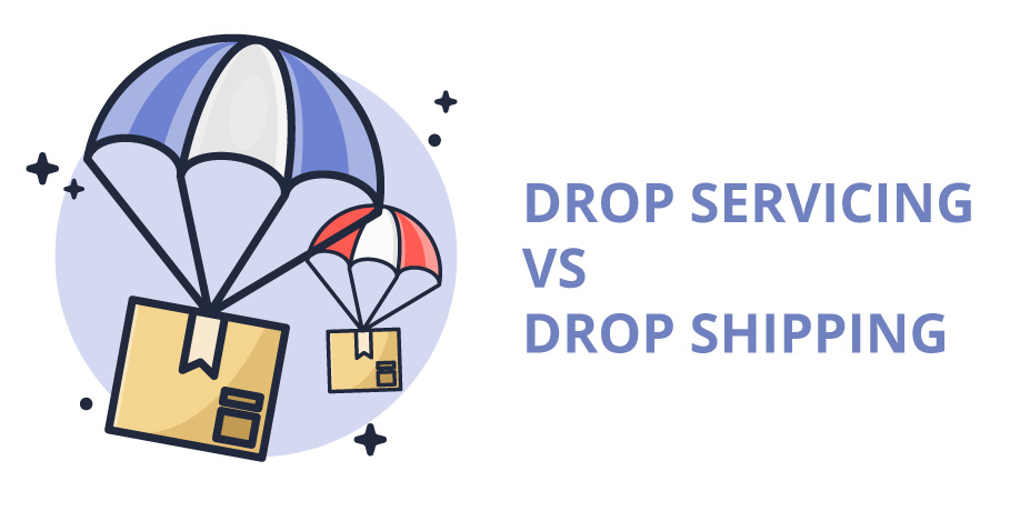drop servicing vs drop shipping, what is the difference and which is the best business model for you?