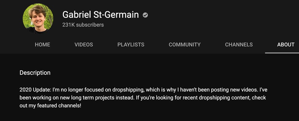 Gabriel St Germain 2020 update: he is no longer focussed on dropshipping and that's why he isn't posting videos anymore